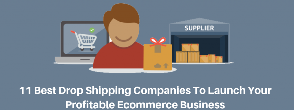11 Best Drop Shipping Companies & Sites [Updated Reviews 2021]