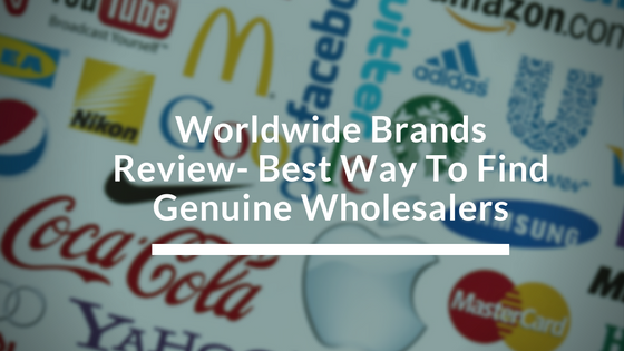 Worldwide Brands Review- Best Way To Find Genuine Wholesalers