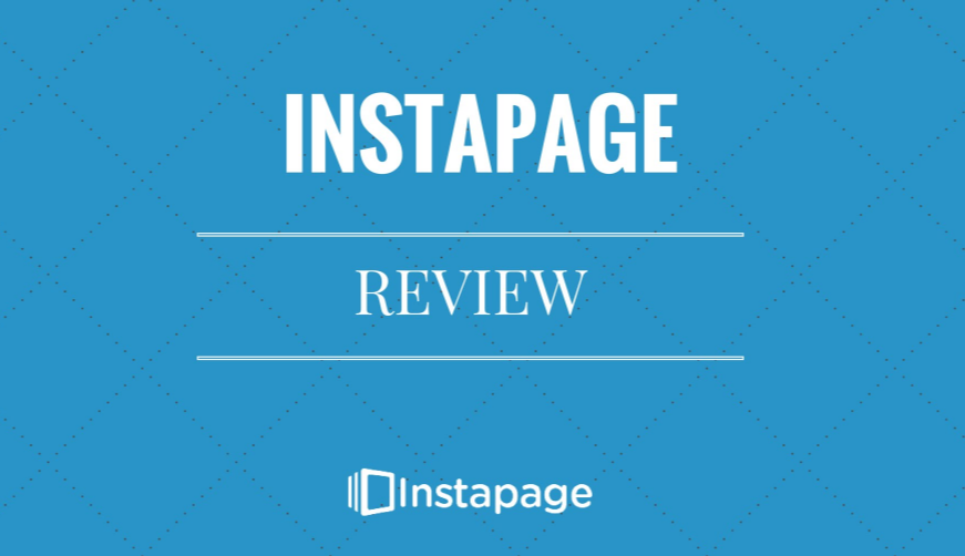 Instapage Review – In-Depth & Brutally Honest Review