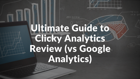 Clicky Web Analytics Review, Pricing, Pros and Cons (vs Google Analytics)