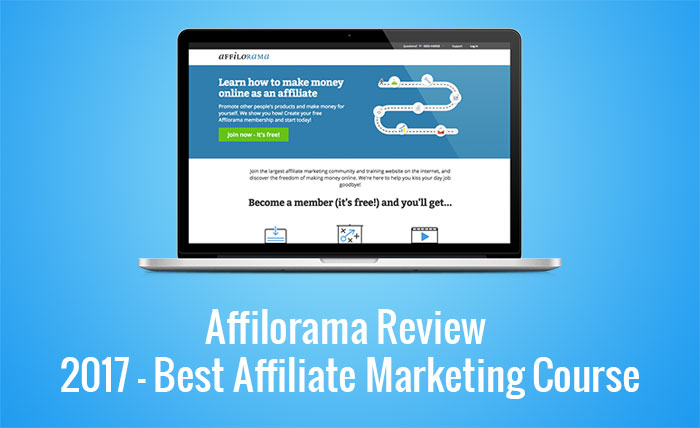 Affilorama Review 2018 – Best Affiliate Marketing Course