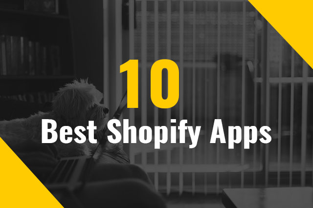 10 Best Shopify Apps