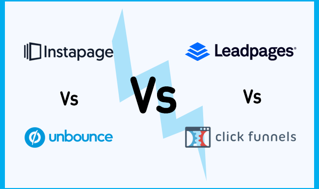 Clickfunnels Vs Leadpages Vs Instapage Vs Unbounce