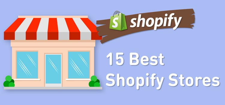15 Best Shopify Stores