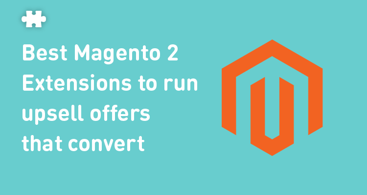 Best Magento 2 Upsell Extensions