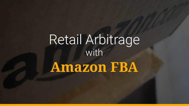 Retail Arbitrage with Amazon FBA