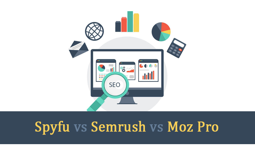 Spyfu vs Semrush vs Moz Pro