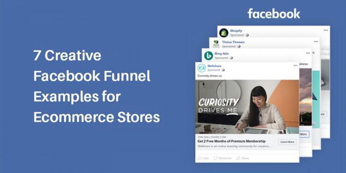 Best Facebook Ecommerce Funnel Examples