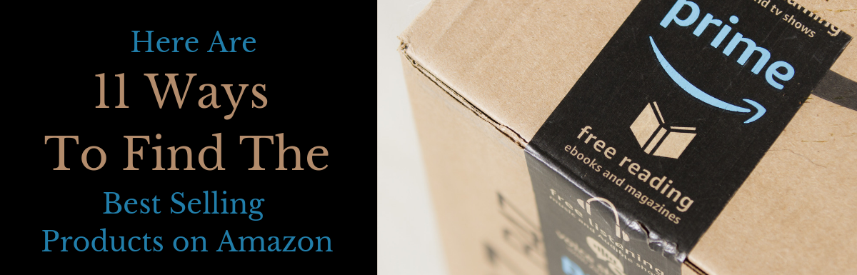 11 Ways To Find Best Selling Products On Amazon