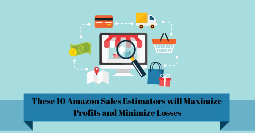 10 Best Amazon Sales Estimator Software Tools [Free & Paid]