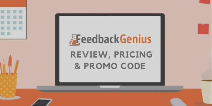 Feedback Genius Review, Pricing And Promo Code