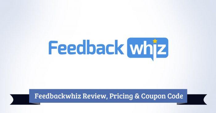 Feedbackwhiz Review, Pricing & Coupon Code