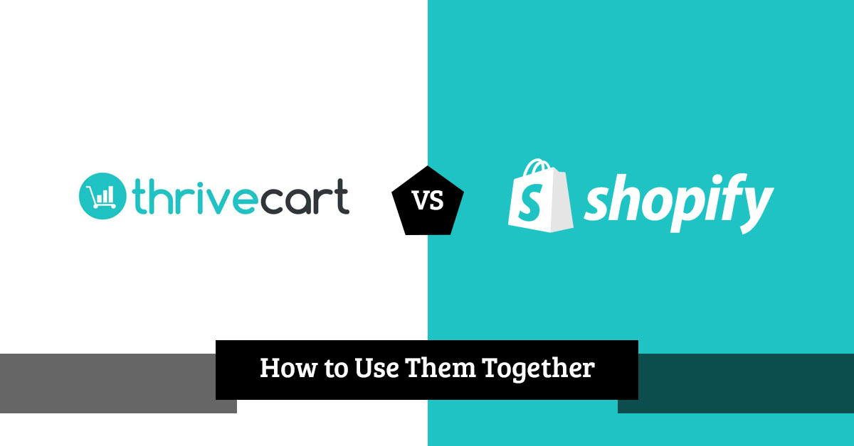 Thrivecart Vs Shopify & How To Use Them Together - Mofluid com