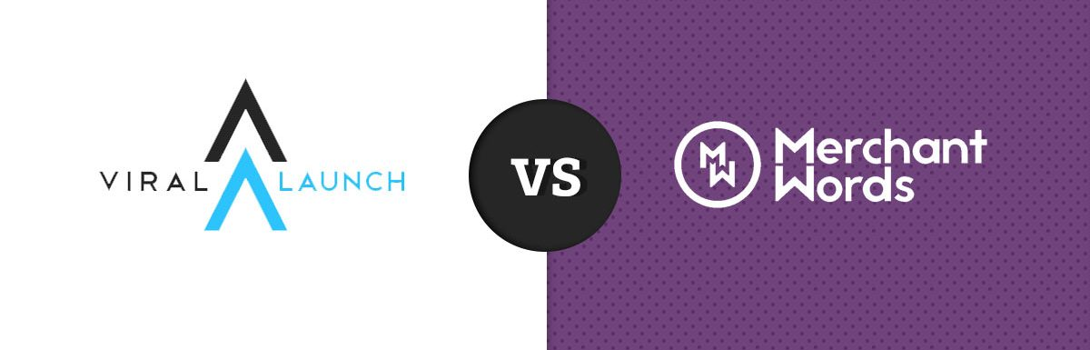 Viral Launch Vs MerchantWords: Which Is The Best Amazon Intelligence Tool?