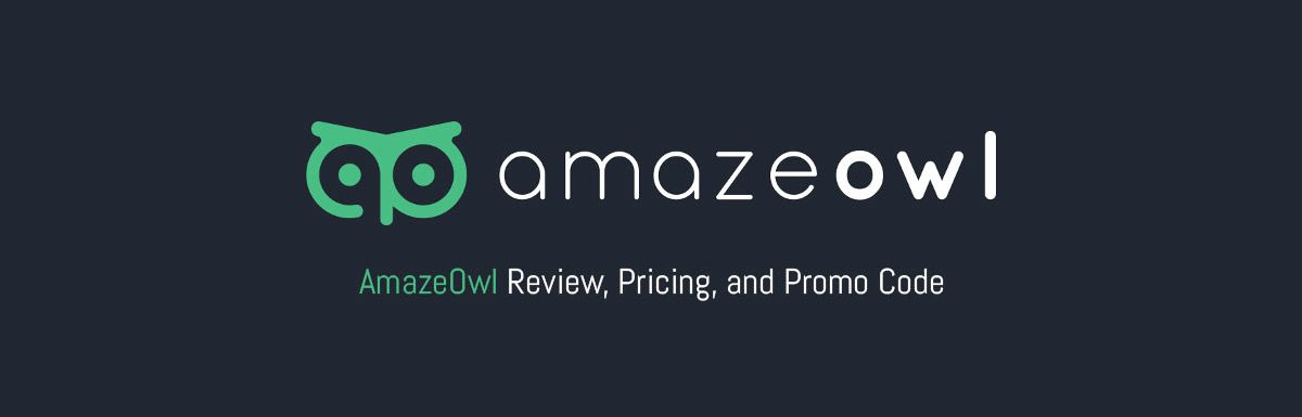 AmazeOwl Review, Pricing & Promo Code