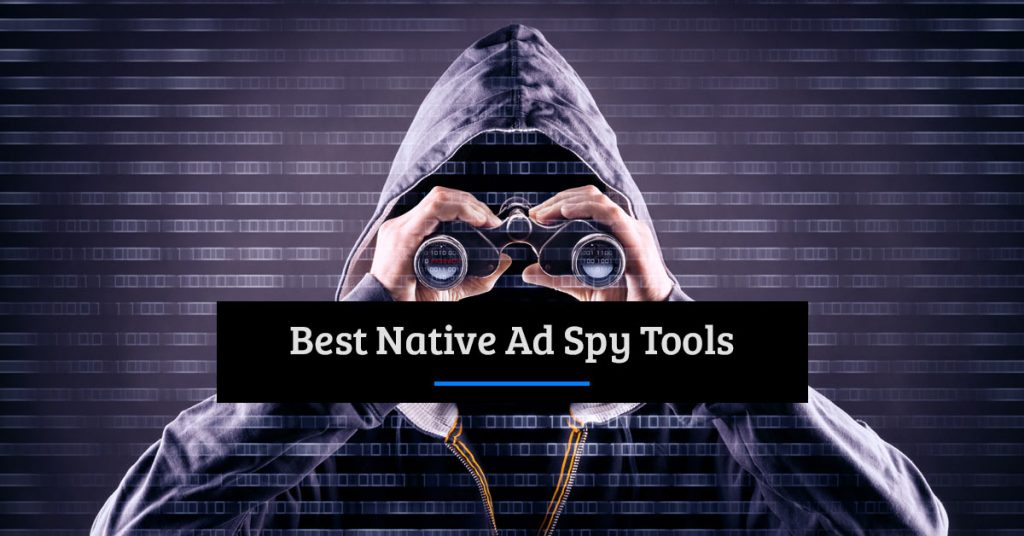 Best Native Ad Spy Tools