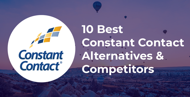 10 Best Constant Contact Alternatives & Competitors