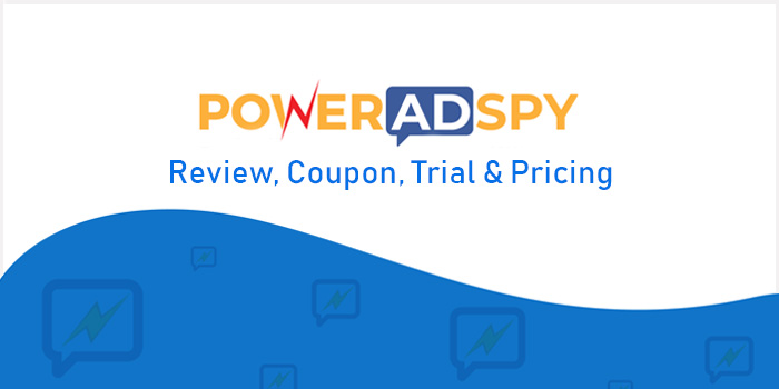 PowerAdSpy Review, Coupon, Trial & Pricing