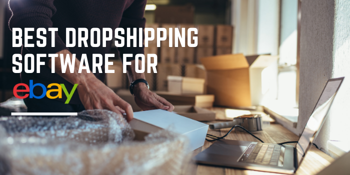 10 Best Dropshipping Software For eBay
