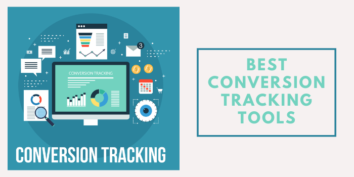 20 Best Conversion Tracking Tools