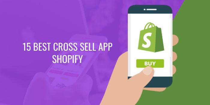 15 Best Cross Sell Shopify Apps