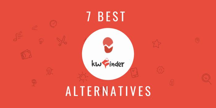 7 Best KWFinder Alternatives