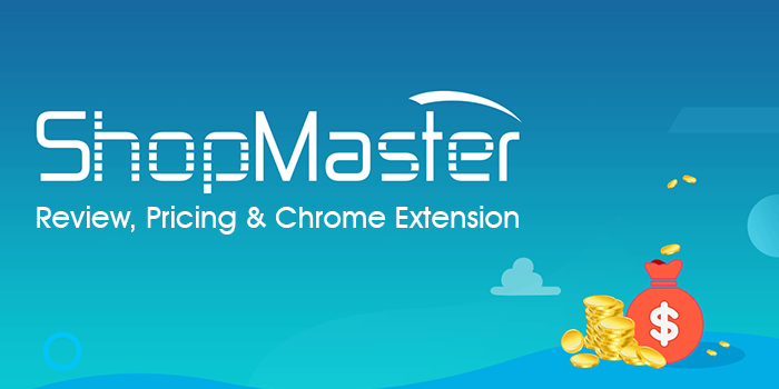 ShopMaster Review, Pricing  & Chrome Extension