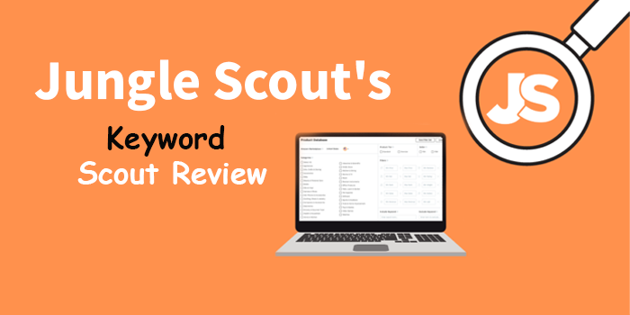 Jungle Scout's Keyword Scout Review