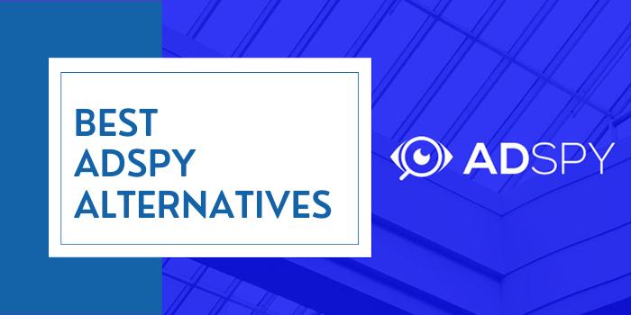 Best AdSpy Alternatives