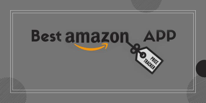 Best Amazon Price Tracker App