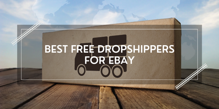 15 Best Free Dropshippers For eBay