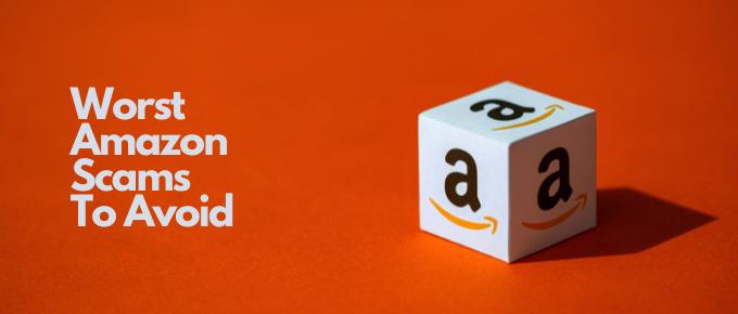 Worst Amazon Scams To Avoid