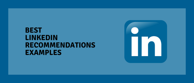 Best LinkedIn Recommendations Examples