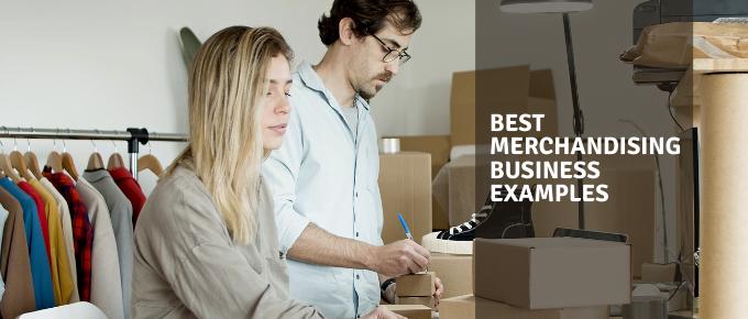 Best Merchandising Business Examples