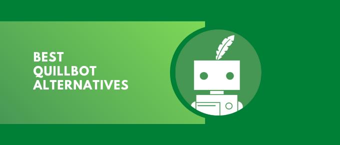 Best QuillBot Alternatives